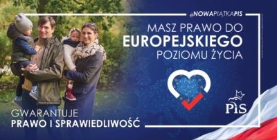 Masz prawo do europejskiego poziomu życia. Gwarantuje Prawo i Sprawiedliwość